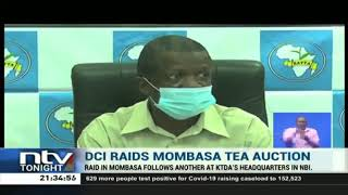 DCI raids Mombasa tea auction