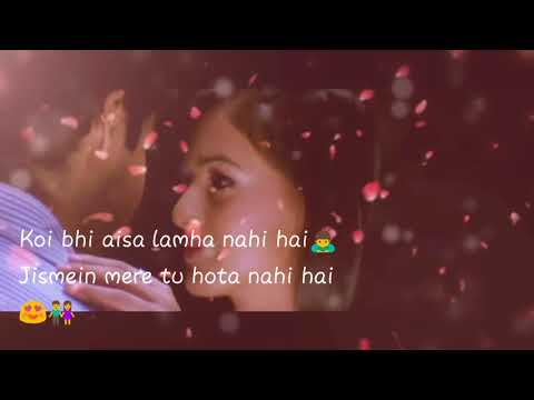 Haan tu hai | whatsapp status | love song