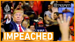 Impeachment trial: What does it really mean for Donald Trump? | The Stream