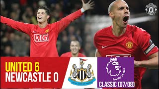 Classics | Goals Galore as Ronaldo hat-trick sinks Newcastle | Manchester United v Newcastle (07/08)