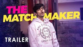 The Matchmaker (Trailer) | Dating Show | Salman Muqtadir