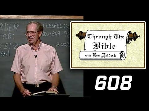 [ 608 ] Les Feldick [ Book 51 - Lesson 2 - Part 4 ] Hebrews 10:1-22  b