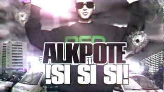 AlKpote | Si, si, si ! | Album : Sucez-moi avant l'album