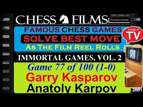 Chess: Immortal Games, Vol. 2 (#77 of 100): Garry Kasparov vs. Anatoly Karpov