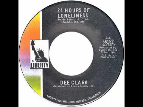 """Dee Clark – """"24 Hours Of Loneliness"""" (Liberty) 1970"""