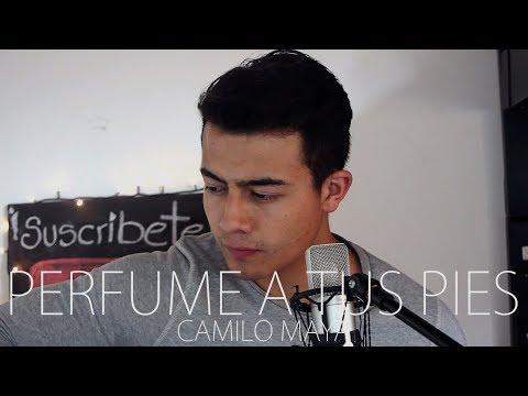 Perfume A Tus Pies - En Espíritu Y En Verdad (Camilo Maya Cover)