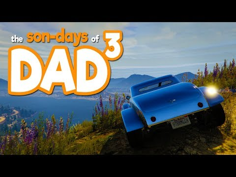 The Son-Days of Dad³ - GTA V - A Sonday Drive