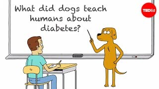What Did Dogs Teach Humans About Diabetes? - Duncan C. Ferguson