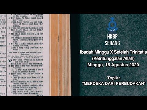 Minggu X Dung Trinitatis, 16 Agustus 2020, HKBP Serang (B. Indonesia)