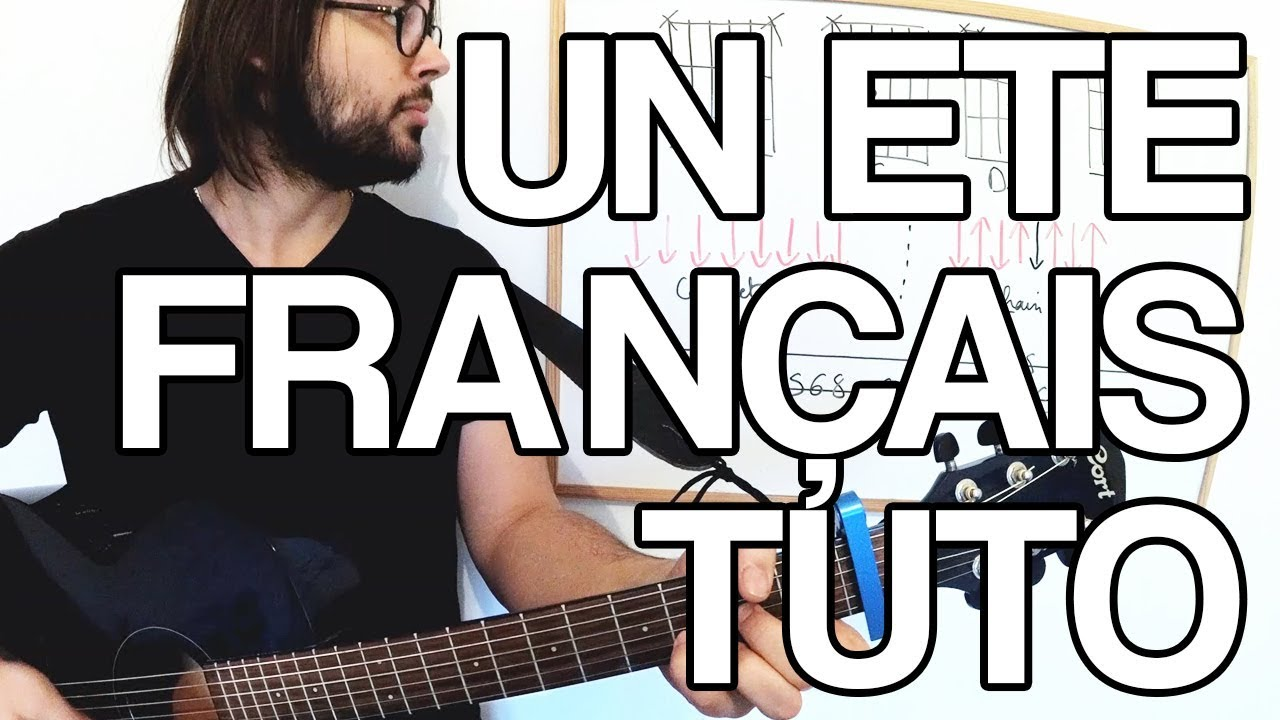 partition guitare un ete francais
