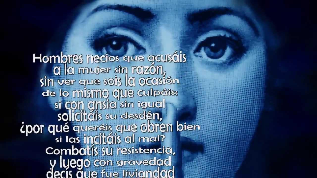 Hombres Necios Sor Juana Inés De La Cruz