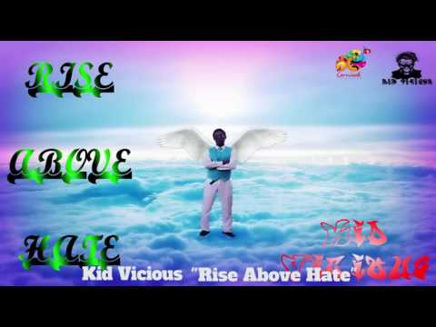 (Antigua Carnival 2016 Junior Soca Music) Kid Vicious - Rise Above Hate
