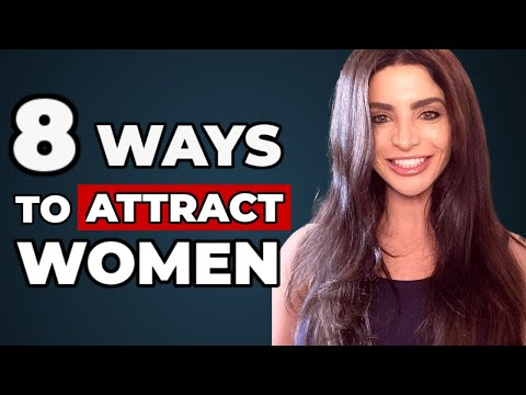 8 Ways to ATTRACT The Woman Of Your Dreams in 2021 (Even DURING Quarantine!)