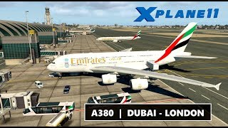 ✈️ X-PLANE 11 | A380 EMIRATES | DUBAI (OMDB) - LONDON HEATHROW (EGLL) | LIVE ONLINE FLIGHT