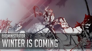 Badministrator - Winter is Coming