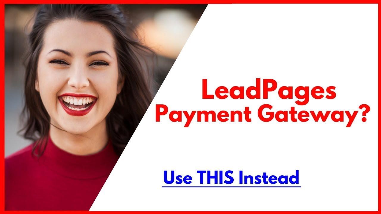 ClickFunnels Payment Gateway Or LeadPages Payment Gateway?