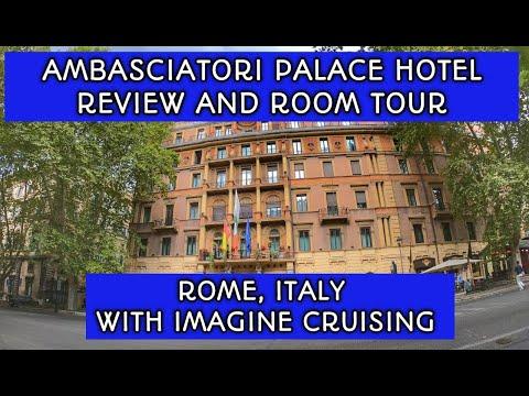 Imagine Cruising - Ambasciatori Palace Hotel Review And Room Tour, Rome, Italy