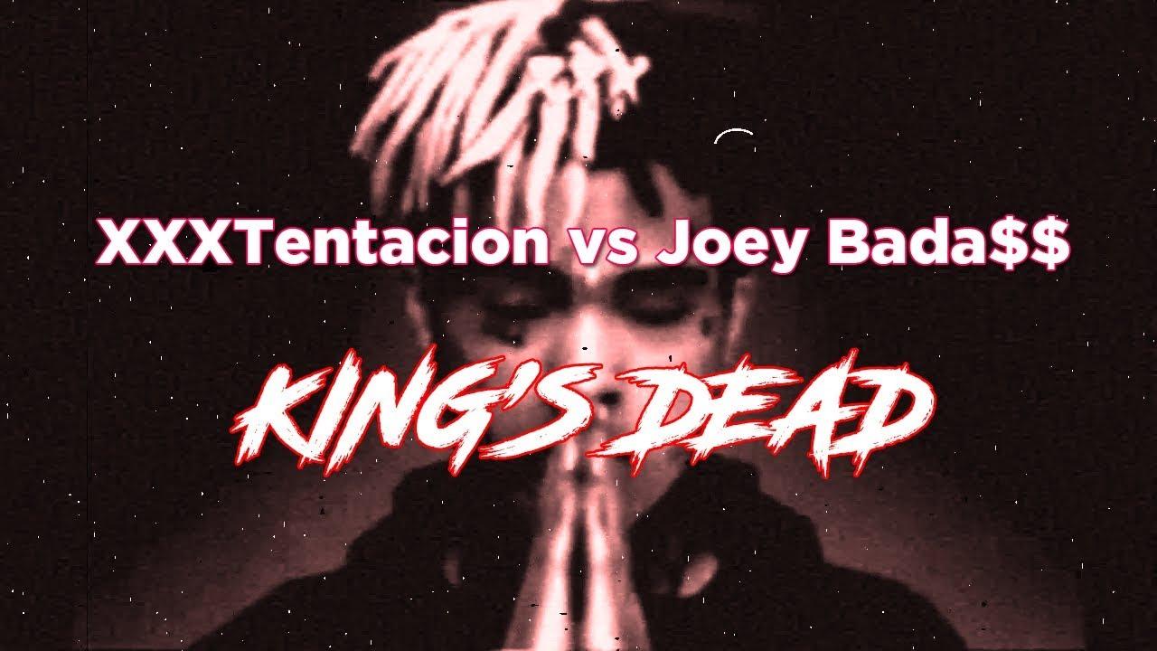 Tentacion Vs Joey Bada Kings Dead Lyrics