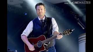 Jesus got a tight grip- Blake Shelton