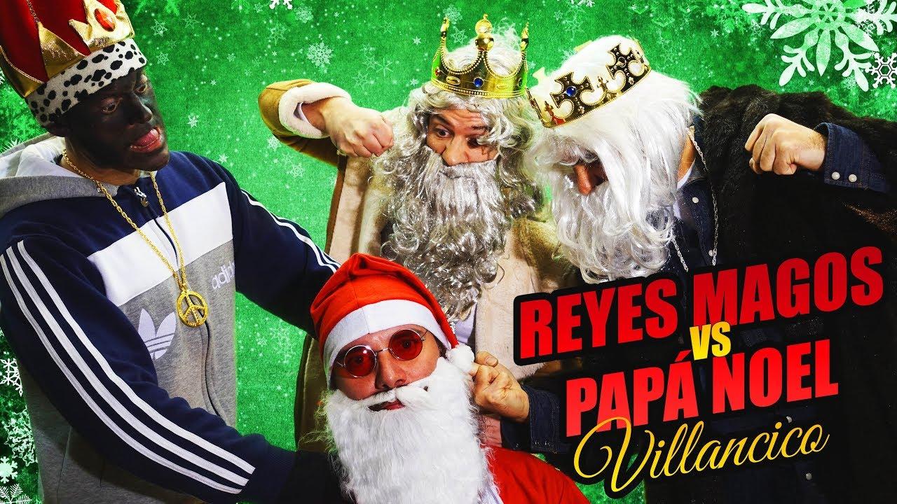 Fotos Papa Noel Reyes Magos.Reyes Magos Vs Papa Noel Villancico Abba Chiquitita Parodia Papa Noel Viejo Lesbiano