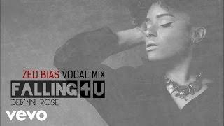 Devyn Rose - Falling 4 U (Zed Bias Vocal Mix) [Audio]