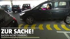 Zu breit fürs Parkhaus | Zur Sache Baden-Württemberg!