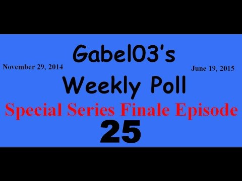 Weekly Poll #25SERIES FINALE
