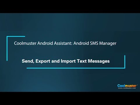 Coolmuster Android Assistant: Android SMS Manager - Send, Export And Import Text Messages