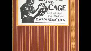 Ewan MacColl - Fourpence a day