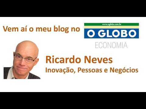 Lancamento Blog Ricardo Neves no Globo Economia