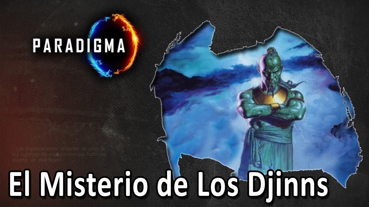 120 - LOS MISTERIOS DE LOS DJINNS