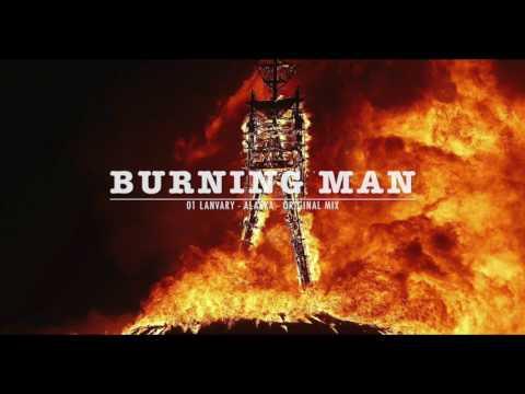 Burning Man - Progressive House & Trance in the Mix