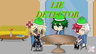 Lie Detector//Bnha//