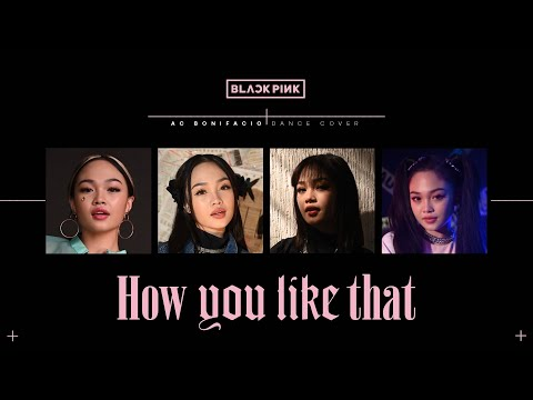 (BLACKPINK 블랙핑크) - 'HOW YOU LIKE THAT' DANCE COVER 댄스커버 // Andree Bonifacio