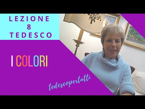 8 TEDESCO - I COLORI (die FARBEN)