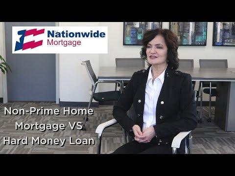 Non-Prime Home Loan vs Hard Money | Nationwide Mortgage