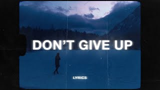 yaeow - don't give up (Lyrics)