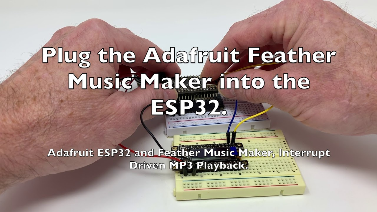 Adafruit ESP32 and Feather Music Maker, Interrupt Driven Mp3 Playback