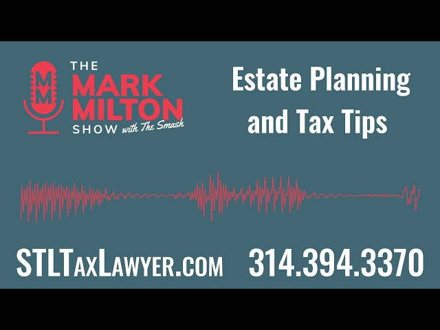 Estate Planning and Tax Tips
