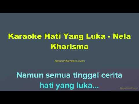 karaoke-dangdut-hati-yang-luka---nela-kharisma-tanpa-vokal-versi-koplo
