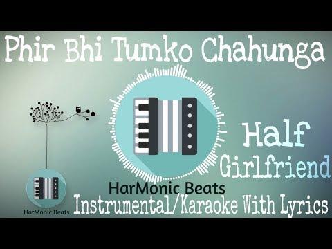 Phir Bhi Tumko Chaahunga Piano Cover | Karaoke | Instrumental | Half Girlfriend | 2017 |