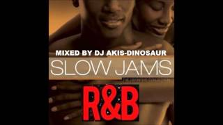 R N B SLOW JAMS DJ AKIS DINOSAUR mp3