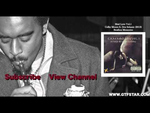 Colby Moore Ft. Dru Selassie - Beatbox Memories