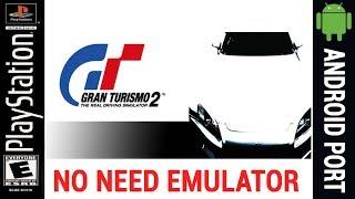 Gran Turismo 2 Android Game | No Need Emulator