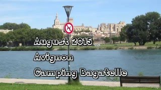 Avignon, camping Bagatelle