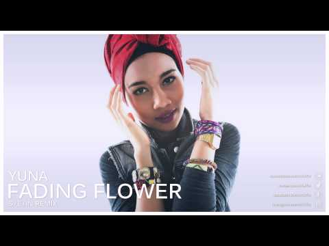 Yuna - Fading Flower (S7E7IN Remix)