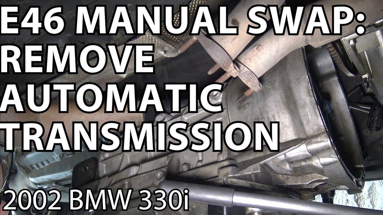 bmw e46 manual swap project automatic transmission removal youtube rh youtube com e46 manual trans swap e46 manual trans swap