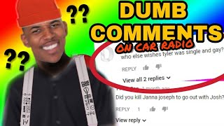 THE STUPIDEST COMMENTS on Car Radio (weird)