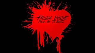 falling inlove - Instrumental with hook Prod. By TK Beatz