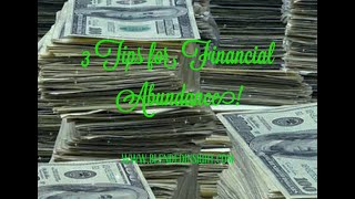 Podcast - 3 Tips for Financial Abundance!